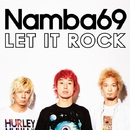 LET IT ROCK/NAMBA69