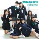 7 Girls War/Wake Up, Girls!