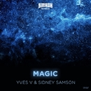 Magic/Yves V & Sidney Samson