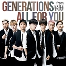 ALL FOR YOU/GENERATIONS from EXILE TRIBE