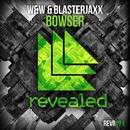 Bowser/W&W & Blasterjaxx