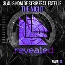 The Night/3LAU & Nom De Strip feat. Estelle