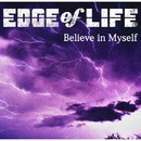 Believe in Myself/EDGE of LIFE