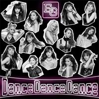 Dance Dance Dance/E-girls