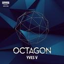 Octagon/Yves V