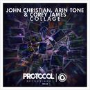 collage(Original Mix)/John Christian, Arin Tone & Corey James