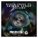Volume(Original Mix)/Disco Fries ft. Fatman Scoop