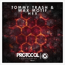 HEX/Tommy Trash & Wax Motif