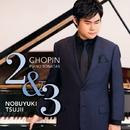 ショパン:ピアノ・ソナタ第2番、第3番/辻井伸行