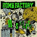 HOSTILITY/BOMB FACTORY