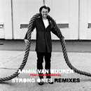 Strong Ones - REMIXES/Armin van Buuren feat. Cimo Frankel