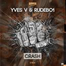 Crash/Yves V & Rudebo1