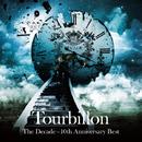 The Decade - 10th Anniversary Best/Tourbillon