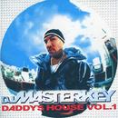 DADDY'S HOUSE VOL.1/DJ MASTERKEY