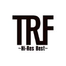 TRF ~Hi-Res Best~ /