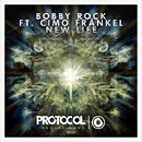 New Life/Bobby Rock ft. Cimo Frankel