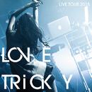 LOVE TRiCKY LIVE TOUR 2015 ~ヘルシーミュージックで体重減るしー~/大塚 愛