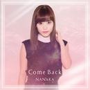 Come Back/菜々香