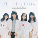 REFLECTION/東京女子流