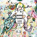 SUPERROOTS 9/Boredoms