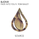 Fade Into You (feat. Tom Bailey) -Single/Bjonr