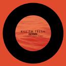 Fresh -Single/Kill FM