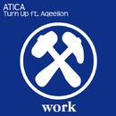 Turn Up (feat. Aqeelion) -Single/ATICA