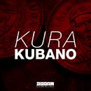 Kubano -Single/KURA