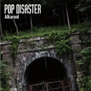 Alkaroid/POP DISASTER