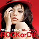 "NANASE AIKAWA BEST ALBUM ""ROCK or DIE"" Hi-Res Edition / 相川七瀬"