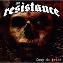 Coup de grace/THE RESISTANCE
