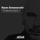 The Remixes Volume 1/Koen Groeneveld