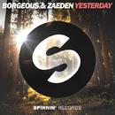 Yesterday -Single/Borgeous & Zaeden