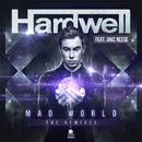 Mad World (The Remixes)/Hardwell feat. Jake Reese