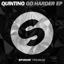 GO HARDER EP/Quintino