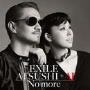No more/EXILE ATSUSHI + AI