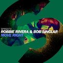 Move Right -Single/Robbie Rivera & Bob Sinclar