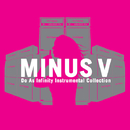 "Do As Infinity Instrumental Collection ""MINUS V""/Do As Infinity"