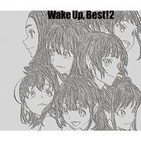 Wake Up, Best!2