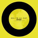 All Day -EP/Kill FM