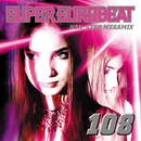 SUPER EUROBEAT VOL.108 ~NON-STOP MEGAMIX~/SUPER EUROBEAT (V.A.)