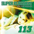 SUPER EUROBEAT VOL.113 NON-STOP MEGAMIX/SUPER EUROBEAT (V.A)