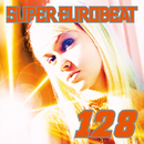 SUPER EUROBEAT VOL.128/SUPER EUROBEAT (V.A)