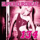 SUPER EUROBEAT VOL.134/SUPER EUROBEAT (V.A)