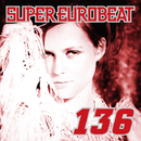 SUPER EUROBEAT VOL.136/SUPER EUROBEAT (V.A.)