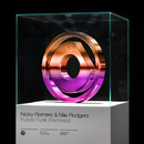 Future Funk (Remixes)/Nicky Romero & Nile Rodgers