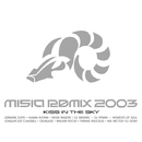 MISIA REMIX 2003 KISS IN THE SKY (DIGITAL EXCLUSIVE)/MISIA