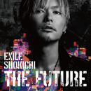 THE FUTURE/EXILE SHOKICHI