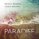 Paradise (Radio Edit)/Benny Benassi & Chris Brown