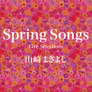 Spring Songs-Live Selections-/山崎まさよし